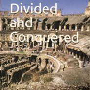 Divided and Conquered